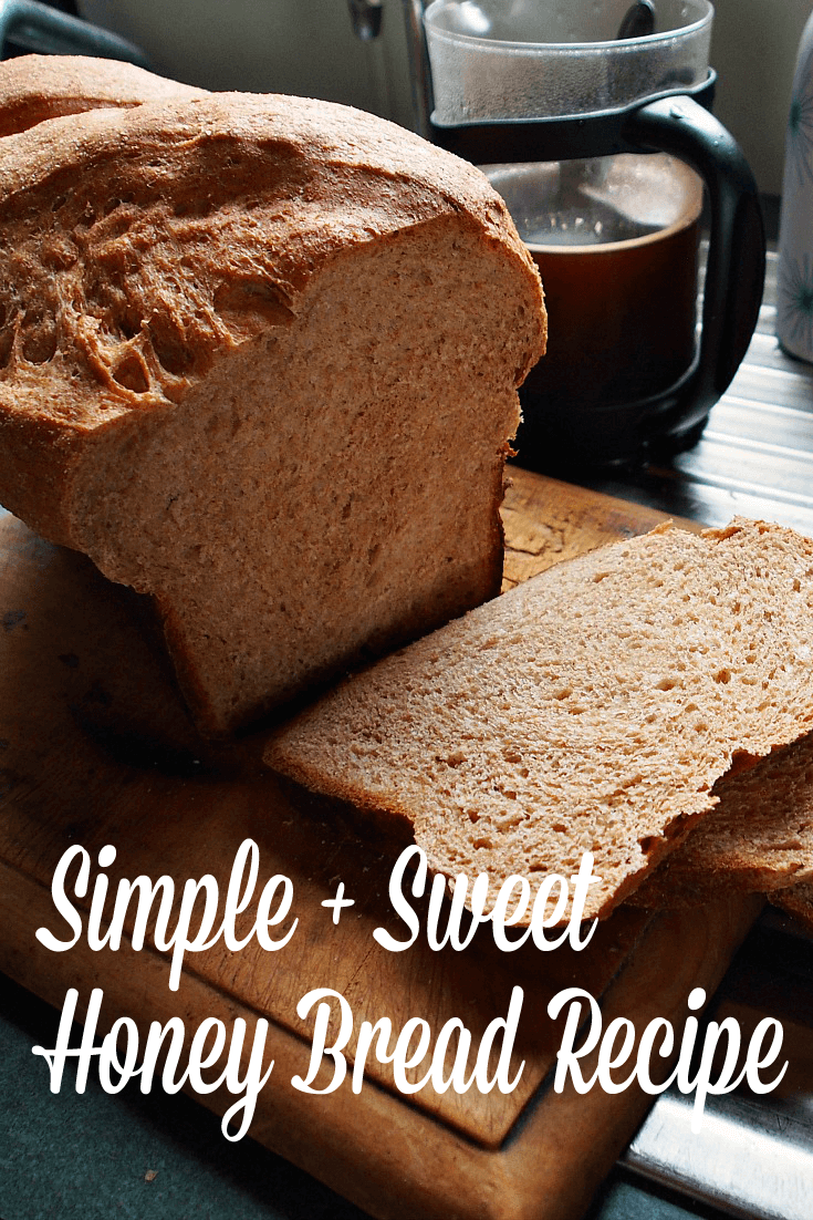 Simple and Sweet Honey Bread Recipe