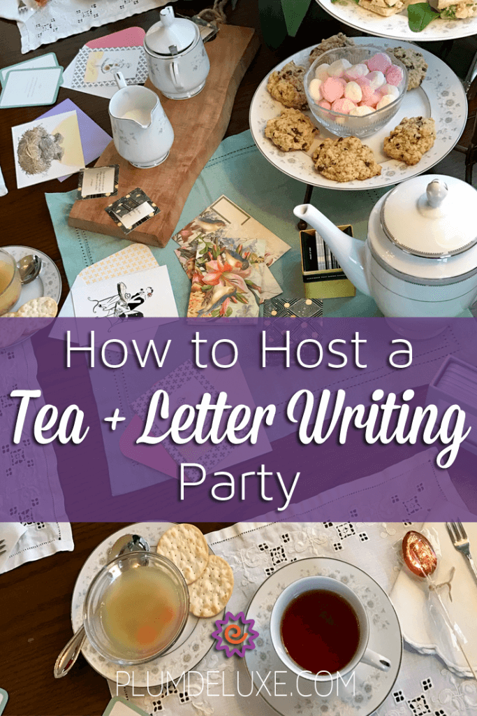 How to Host a Tea & Letter Writing Party