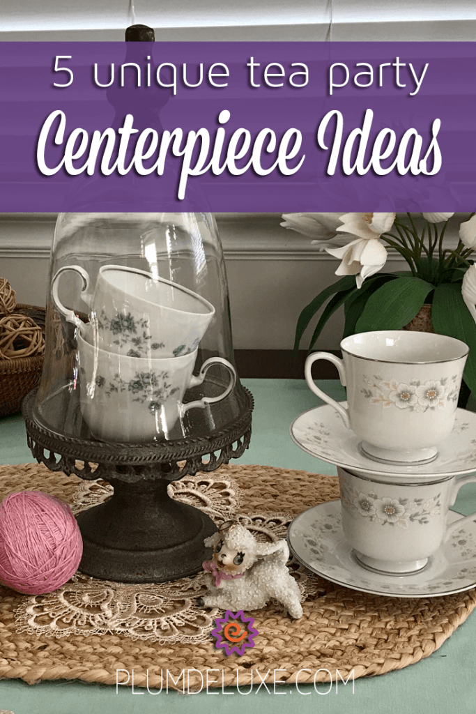 5 Unique Tea Party Centerpiece Ideas