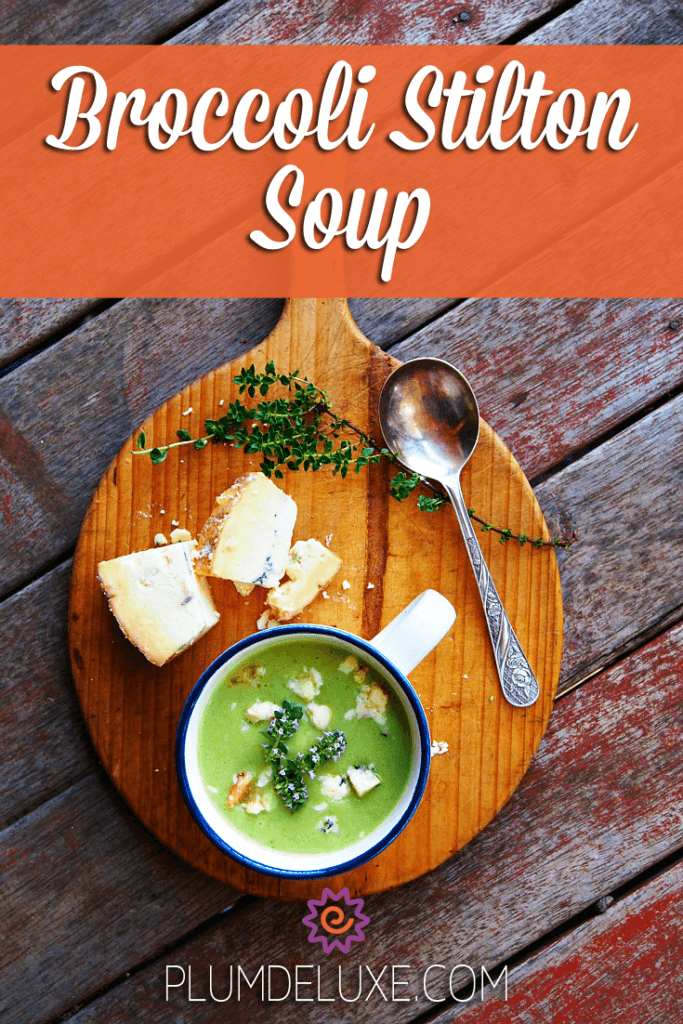 This Broccoli Stilton Soup recipe is rich and thick and savory, a wonderful soup to warm the cockles and nourish the soul.